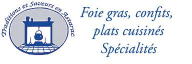 Foie gras, confits canards, Plats cuisinés, du Gers